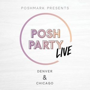 Other - Posh Party LIVE | Denver & Chicago